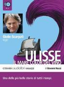 Cover-Bild zu Ulisse. Il mare color del vino letto da Giulio Scarpati. Audiolibro