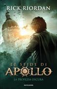 Cover-Bild zu La profezia oscura. Le sfide di Apollo. Vol. 2