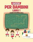 Cover-Bild zu Giochi Per Bambini Libro 1