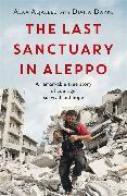 Cover-Bild zu The Last Sanctuary in Aleppo