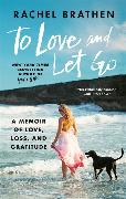 Cover-Bild zu To Love and Let Go
