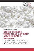 Cover-Bild zu Efecto de leche fermentada con Kéfir sobre la GPD en becerros