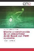 Cover-Bild zu Diseño y construcción de un convertidor dc/dc Boost con PWM ajustable