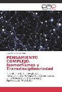 Cover-Bild zu PENSAMIENTO COMPLEJO. Isomorfismos y Transdisciplinariedad