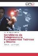 Cover-Bild zu Servidores de Telepresencia Fundamentos Teóricos y Diseño