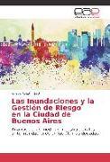 Cover-Bild zu Las Inundaciones y la Gestión de Riesgo en la Ciudad de Buenos Aires