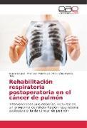 Cover-Bild zu Rehabilitación respiratoria postoperatoria en el cáncer de pulmón