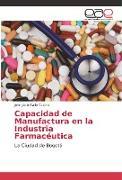 Cover-Bild zu Capacidad de Manufactura en la Industria Farmacéutica