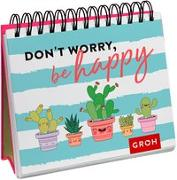 Cover-Bild zu Don't worry, be happy (Kaktus)