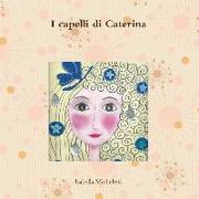 Cover-Bild zu I Capelli Di Caterina