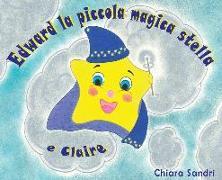 Cover-Bild zu Edward La Piccola Magica Stella E Claire
