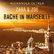 Cover-Bild zu eBook Zara und Zoë: Rache in Marseille (ungekürzt)