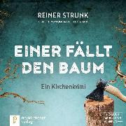 Cover-Bild zu eBook Einer fällt den Baum (Ungekürzt)