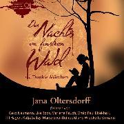 Cover-Bild zu eBook Des Nachts im finstren Wald - Dunkle Märchen (Ungekürzt)