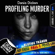 Cover-Bild zu eBook Laurie Walsh - Profiling Murder, Folge 1: Blutige Tränen (Ungekürzt)