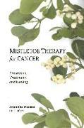 Cover-Bild zu Wilkens, Dr Johannes: Mistletoe Therapy for Cancer