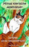 Cover-Bild zu Sternenfeuer, Samuriel: Minas tierische Abenteuer - Das Rätsel um das rote Eichhörnchen (eBook)