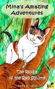 Cover-Bild zu Sternenfeuer, Samuriel: Mina's Amazing Adventures - The Riddle of the Red Squirrel (eBook)