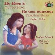 Cover-Bild zu My Mom is Awesome Ho una mamma fantastica