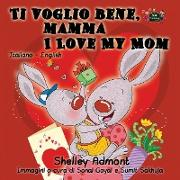 Cover-Bild zu Ti voglio bene, mamma I Love My Mom