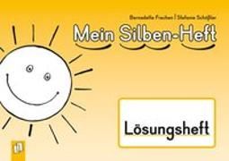 Cover-Bild zu Mein Silben-Heft - Lösungsheft von Frechen, Bernadette