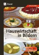 Cover-Bild zu Hauswirtschaft in Bildern: Rezepte von Troll, Christa