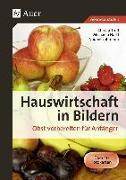 Cover-Bild zu Hauswirtschaft in Bildern. Obst vorbereiten für Anfänger von Troll, Christa