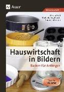 Cover-Bild zu Hauswirtschaft in Bildern: Backen von Troll, Christa