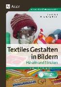 Cover-Bild zu Textiles Gestalten in Bildern Häkeln und Stricken von Troll, Christa