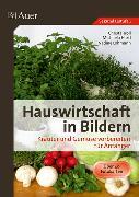 Cover-Bild zu Hauswirtschaft in Bildern. Kräuter und Gemüse vorbereiten für Anfänger von Troll, Christa