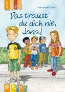 Cover-Bild zu KidS - Klassenlektüre in drei Stufen: Das traust du dich nie, Jona! Lesestufe 2 von Bartoli y Eckert, Petra
