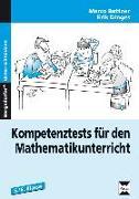 Cover-Bild zu Kompetenztests für den Mathematikunterricht 5./6. Klasse von Bettner, Marco