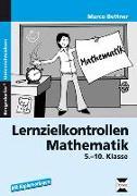 Cover-Bild zu Lernzielkontrollen Mathematik. 5.-10. Schuljahr von Bettner, Marco