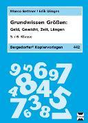 Cover-Bild zu Grundwissen Größen. 5./6. Klasse von Bettner, Marco