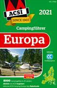 Cover-Bild zu Wagner, Ingo: ACSI Internationaler Campingführer Europa 2021
