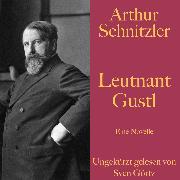 Cover-Bild zu Arthur Schnitzler: Leutnant Gustl (Audio Download) von Schnitzler, Arthur