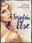Cover-Bild zu Fräulein Else (eBook) von Schnitzler, Arthur