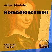 Cover-Bild zu Komödiantinnen (Ungekürzt) (Audio Download) von Schnitzler, Arthur