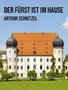 Cover-Bild zu Der Fürst ist im Hause (eBook) von Schnitzler, Arthur
