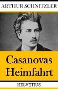 Cover-Bild zu Casanovas Heimfahrt (eBook) von Schnitzler, Arthur