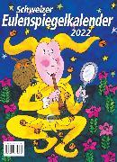 Cover-Bild zu Schweizer Eulenspiegel-Kalender 2022