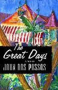 Cover-Bild zu Dos Passos, John: The Great Days