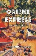 Cover-Bild zu Dos Passos, John: Orient Express: A Travel Memoir