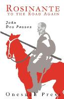 Cover-Bild zu Dos Passos, John: Rosinante to the Road Again