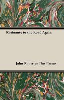 Cover-Bild zu Dos Passos, John Roderigo: Rosinante to the Road Again