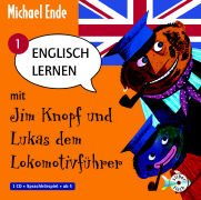 Cover-Bild zu Englisch lernen mit Jim Knopf und Lukas dem Lokomotivführer Teil 1. Von Lummerland nach Mandala