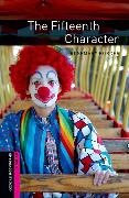 Cover-Bild zu Oxford Bookworms Library: Starter Level:: The Fifteenth Character von Border, Rosemary