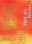 Cover-Bild zu Welt der Wörter. Lehrmittel für höhere Anforderungen / Welt der Wörter 1 von Flückiger, Walter