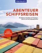 Cover-Bild zu diverse: Abenteuer Schiffsreisen