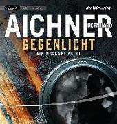Cover-Bild zu Aichner, Bernhard: Gegenlicht